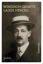 KÜZDELMEIM - Ekönyv - WINDISCH-GRAETZ LAJOS HERCEG