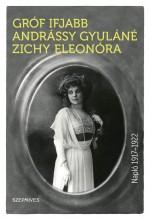 NAPLÓ 1917–1922 - Ekönyv - GRÓF IFJABB ANDRÁSSY GYULÁNÉ ZICHY ELEON