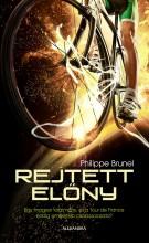REJTETT ELŐNY - Ekönyv - BRUNEL, PHILIPPE