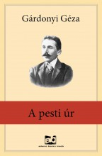 A pesti úr - Ebook - Gárdonyi Géza