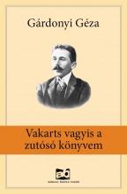 Vakarts vagyis a zutósó könyvem - Ekönyv - Gárdonyi Géza