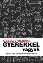 Gyerekkel vagyok - Ebook - Czecz Fruzsina