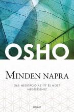 MINDEN NAPRA - 365 MEDITÁCIÓ AZ ITT ÉS MOST MEGÉLÉSÉHEZ - Ekönyv - OSHO