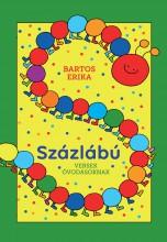 SZÁZLÁBÚ - VERSEK ÓVODÁSOKNAK - Ekönyv - BARTOS ERIKA