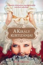 A KIRÁLY KURTIZÁNJAI - Ebook - CHRISTIE, SALLY