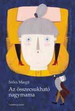 AZ ÖSSZECSUKHATÓ NAGYMAMA - Ekönyv - SZŐCS MARGIT
