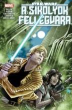 STAR WARS - A SIKOLYOK FELLEGVÁRA - KÉPREGÉNY - Ekönyv - SZUKITS KIADÓ