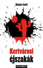 KERTVÁROSI ÉJSZAKÁK - Ekönyv - MAJOR EMIL