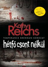 HÉTFŐ CSONT NÉLKÜL - Ekönyv - REICHS, KATHY