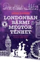 LONDONBAN BÁRMI MEGTÖRTÉNHET - Ebook - MANNING, SARRA