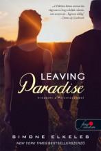 LEAVING PARADISE - KIŰZETÉS A PARADICSOMBÓL - KIŰZETÉS A PARADICSOMBÓL 1. - Ekönyv - ELKELES, SIMONE