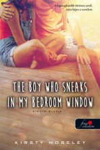 THE BOY WHO SNEAKS IN MY BEDROOM WINDOW – ÁLMAIM ŐRZŐJE - Ekönyv - MOSELEY, KIRSTY