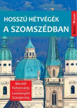 HOSSZÚ HÉTVÉGÉK A SZOMSZÉDBAN - Ekönyv - FARKAS ZOLTÁN