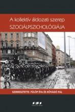 A KOLLEKTÍV ÁLDOZATI SZEREP SZOCIÁLPSZICHOLÓGIÁJA - Ekönyv - ORIOLD ÉS TÁRSAI KFT.