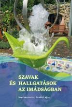 SZAVAK ÉS HALLGATÁSOK AZ IMÁDSÁGBAN - Ebook - LUTHER KIADÓ
