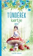 TÜNDÉREK KERTJE - NOTESZ - Ebook - -