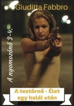 A testőrnő - Élet egy halál után - Ekönyv - Giuditta Fabbro