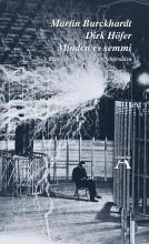 MINDEN ÉS SEMMI - A DIGITÁLIS VILÁGPUSZTÍTÁS FELTÁRULÁSA - Ekönyv - BURCKHARDT, MARTIN, HÖFER, DIRK