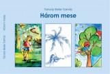 HÁROM MESE - Ekönyv - TARSOLY BEKE TAMÁS