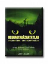 MEGMAGYARÁZHATATLAN JELENSÉGEK ENCIKLOPÉDIÁJA - Ebook - ALLEN, JUDY