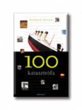 100 KATASZTRÓFA - Ebook - SPIGNESI, STEPHEN J.