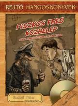 PISZKOS FRED KÖZBELÉP - REJTŐ HANGOSKÖNYVEK (KÖNYVMELLÉKLETTEL) - Ekönyv - REJTŐ JENŐ