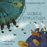 GLOBÁLIS KONFLIKTUSOK - BESZÉLGESSÜNK RÓLA! - Ekönyv - SPILSBURY, LOUISE - KAI, HANANE