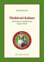 MADÁRNÉVKALAUZ - TUDOMÁNYOS MADÁRNEVEK MAGYARÁZATA - Ebook - JAKABB OSZKÁR
