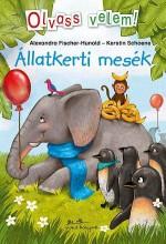 ÁLLATKERTI MESÉK - OLVASS VELEM! - Ekönyv - FISCHER-HUNOLD, ALEXANDRA