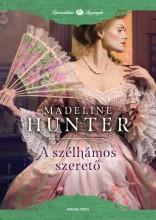 A SZÉLHÁMOS SZERETŐ - Ekönyv - HUNTER, MADELINE