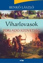 VIHARLOVASOK - PORLADÓ SZÖVETSÉG - Ekönyv - BENKŐ LÁSZÓ