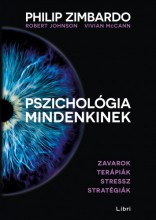 Pszichológia mindenkinek 4. - Zavarok - Terápiák - Stressz - Stratégiák - Ekönyv - Philip Zimbardo, Vivian McCann, Robert Johnson