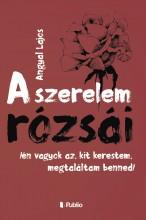 A Szerelem Rózsái - Ebook - Angyal Lajos