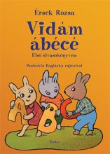 VIDÁM ÁBÉCÉ - ELSŐ OLVASÓKÖNYVEM - Ekönyv - ÉRSEK RÓZSA