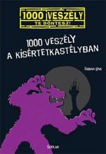 1000 VESZÉLY A KÍSÉRTETKASTÉLYBAN - Ekönyv - LENK, FABIAN