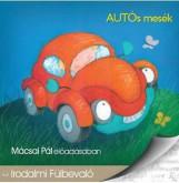 AUTÓS MESÉK - HANGOSKÖNVY - Ekönyv - KOSSUTH KIADÓ / MOJZER KIADÓ