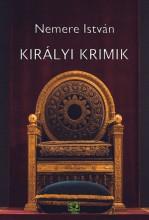 Királyi krimik - Ekönyv - Nemere István