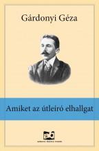 Amiket az útleíró elhallgat - Ekönyv - Gárdonyi Géza