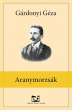 Aranymorzsák - Ekönyv - Gárdonyi Géza