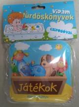 JÁTÉKOK - VIDÁM FÜRDŐSKÖNYVEK CSIPOGÓVAL - Ekönyv - -