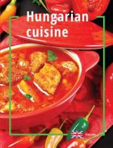 HUNGARIAN CUISINE (MAGYAROS KONYHA, ANGOL) - Ekönyv - PANEM KÖNYVEK