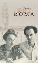 Két Róma - Ekönyv - Lengyel Balázs