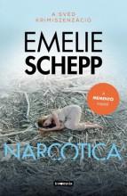 Narcotica - Ekönyv - Emelie Schepp