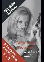 Több mint szerelem - A német meló - Ekönyv - Giuditta Fabbro