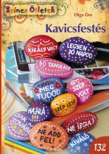 KAVICSFESTÉS - SZÍNES ÖTLETEK 132. - Ekönyv - GRE, OLGA