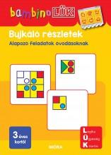 BUJKÁLÓ RÉSZLETEK - ALAPOZÓ FELADATOK ÓVODÁSOKNAK - BAMBINOLÜK - Ekönyv - LDI120