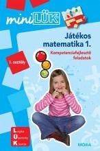 JÁTÉKOS MATEMATIKA 1. - KOMPETENCIAFEJLESZTŐ FELADATOK 1. OSZTÁLY - MINILÜK - Ekönyv - LDI218