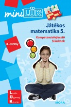 JÁTÉKOS MATEMATIKA 5. - KOMPETENCIAFEJLESZTŐ FELADATOK 3. OSZT. - MINILÜK - Ekönyv - LDI222