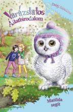 VARÁZSLATOS ÁLLATBIRODALOM 16. - MATILDA SEGÍT - Ekönyv - MEADOWS, DAISY