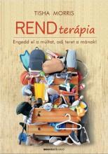 RENDTERÁPIA - ENGEDD EL A MÚLTAT, ADJ TERET A MÁNAK! - Ekönyv - MORRIS, TISHA